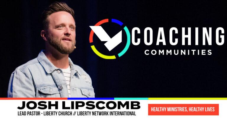 Josh Lipscomb   Healthy Ministries, Healthy Lives   LNI Coaching Call